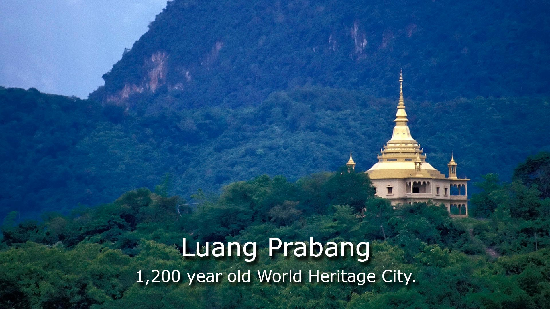 Luang Prabang - 1200 year old World Heritage city