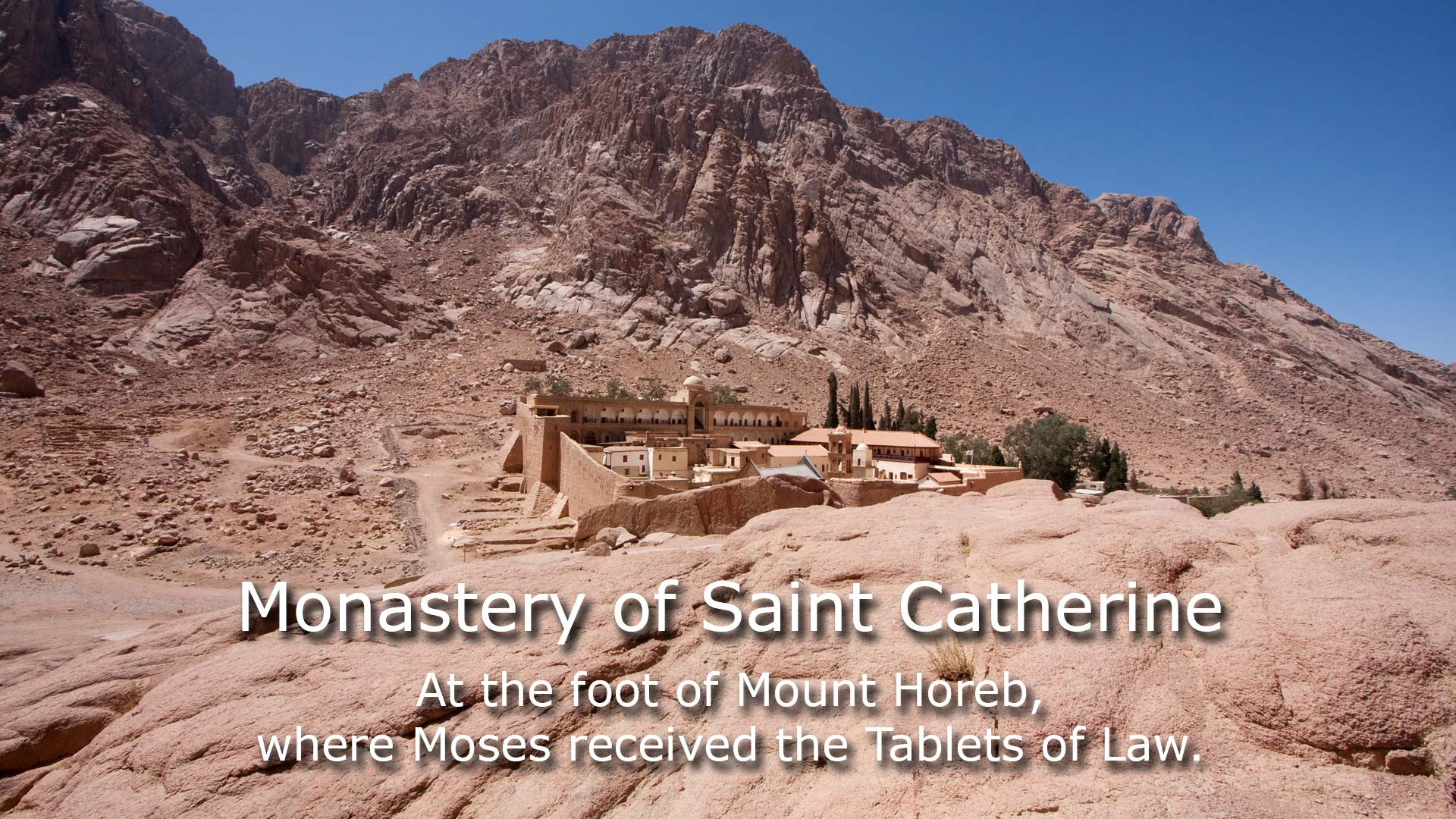 Monastery of St. Catherine at the foot of Mount Horeb